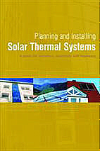 Planning and Installing Solar Thermal Systems - German Solar Energy Society (DGS)